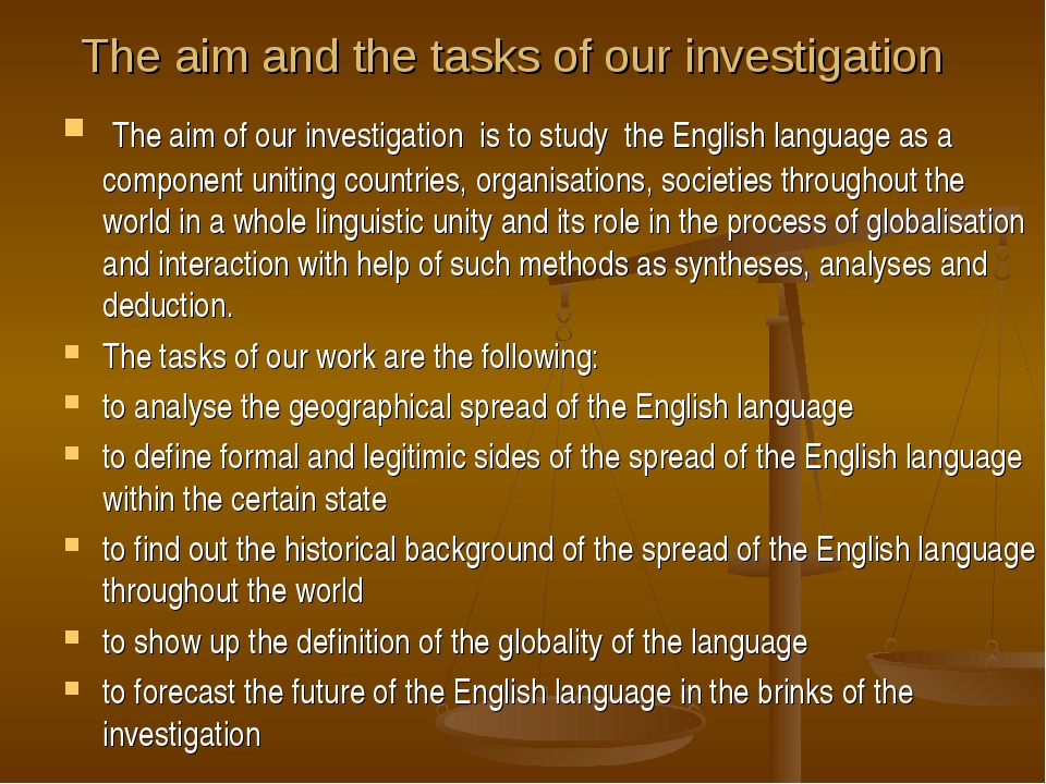 The aim and the tasks of our investigation The aim of our investigation is t...
