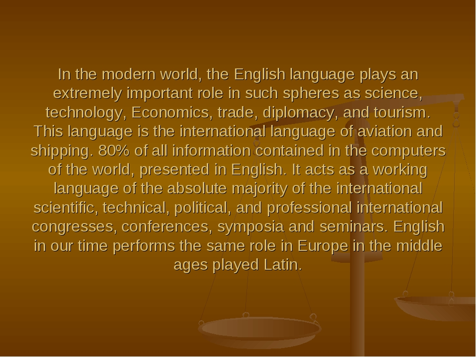 In the modern world, the English language plays an extremely important role i...