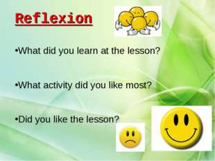 What did you learn at the lesson? What activity did you like most? Did you li