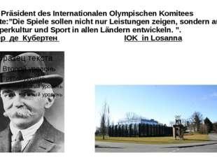 """Der Präsident des Internationalen Olympischen Komitees sagte:""""Die Spiele soll"""