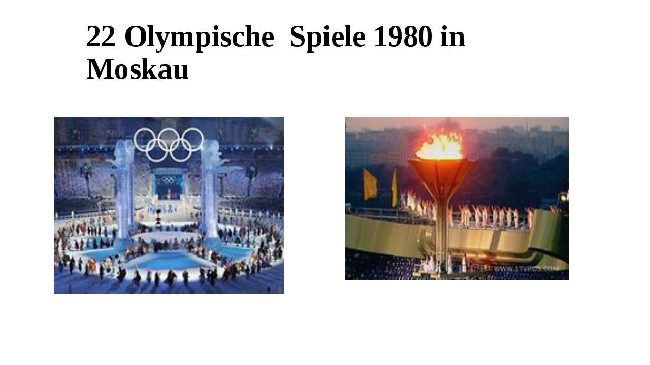 22 Olympische Spiele 1980 in Moskau
