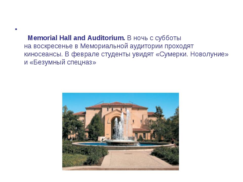 Memorial Hall and Auditorium.Вночь ссубботы навоскресенье вМемориальн...