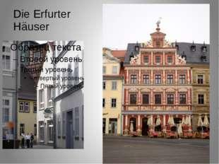 Die Erfurter Häuser