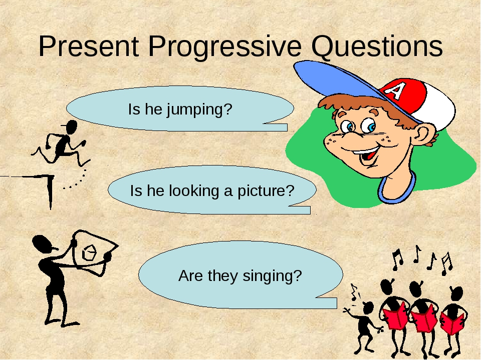 Present Progressive Questions Is he jumping? Is he looking a picture? Are the...