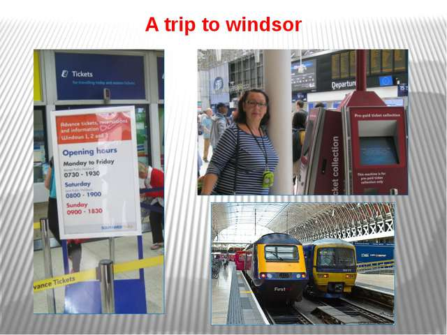 A trip to windsor