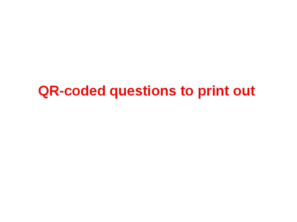 QR-coded questions to print out