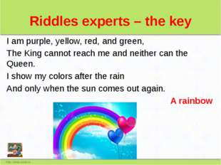 Riddles experts – the key I am purple, yellow, red, and green, The King canno
