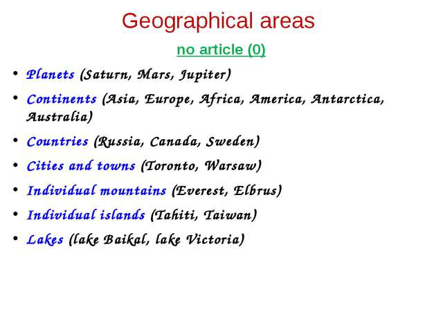 Geographical areas no article (0) Planets (Saturn, Mars, Jupiter) Continents...