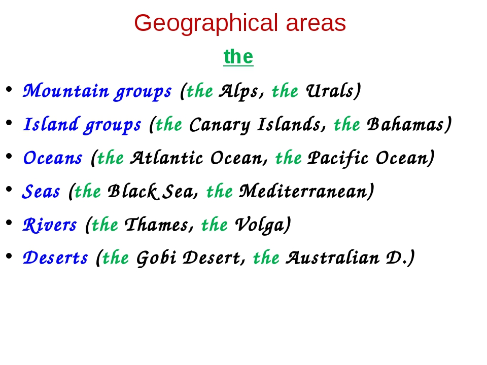 the Mountain groups (the Alps, the Urals) Island groups (the Canary Islands,...