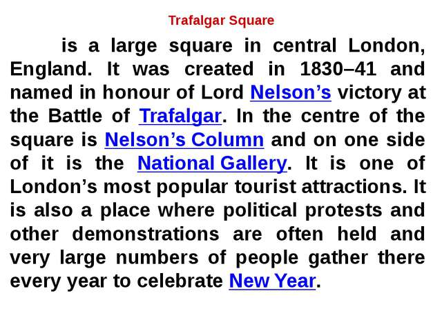 Trafalgar Square is a large square in central London, England. It was created...