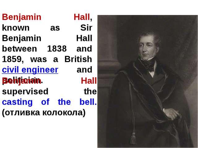 Benjamin Hall, known as Sir Benjamin Hall between 1838 and 1859, was a Britis...
