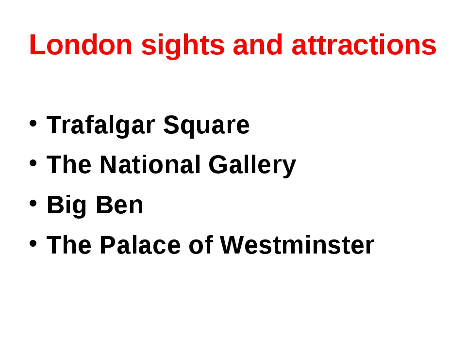 London sights and attractions Trafalgar Square The National Gallery Big Ben T...