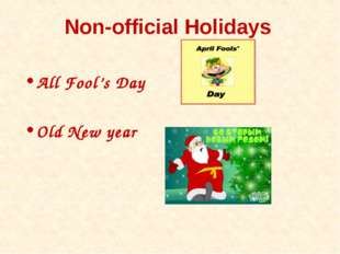 Non-official Holidays All Fool's Day Old New year