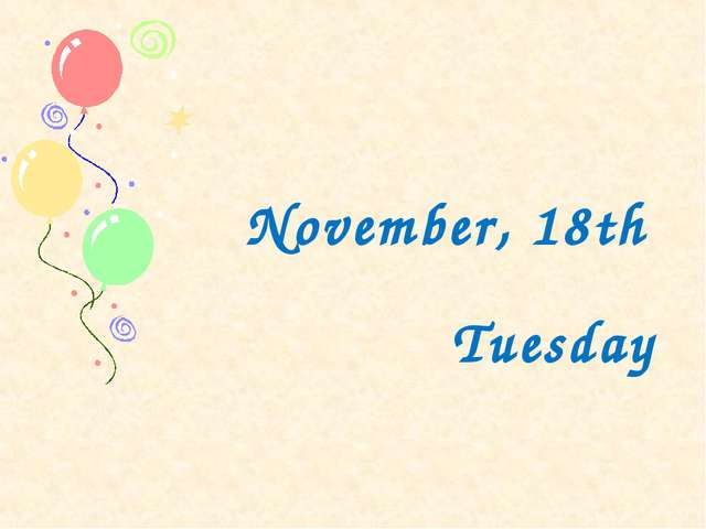 November, 18th Tuesday