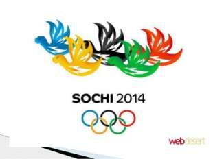 Мы гордимся тем, что Олимпийские Игры пройдут в нашей стране, в 2014 году, в
