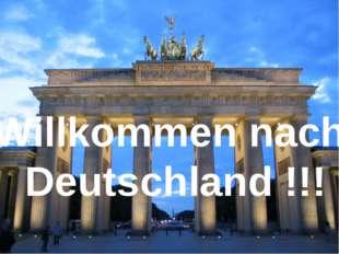 Willkommen nach Deutschland !!!
