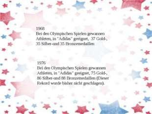 """1976 Bei den Olympischen Spielen gewannen Athleten, in """"Adidas"""" geeignet, 75"""
