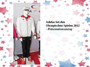 Adidas bei den Olympischen Spielen 2012 -Präsentationsanzug