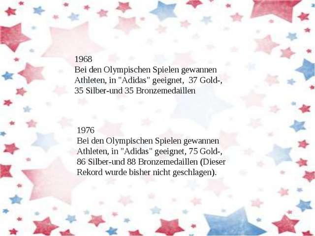 """1976 Bei den Olympischen Spielen gewannen Athleten, in """"Adidas"""" geeignet, 75..."""