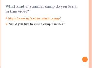 What kind of summer camp do you learn in this video? https://www.nyfa.edu/sum