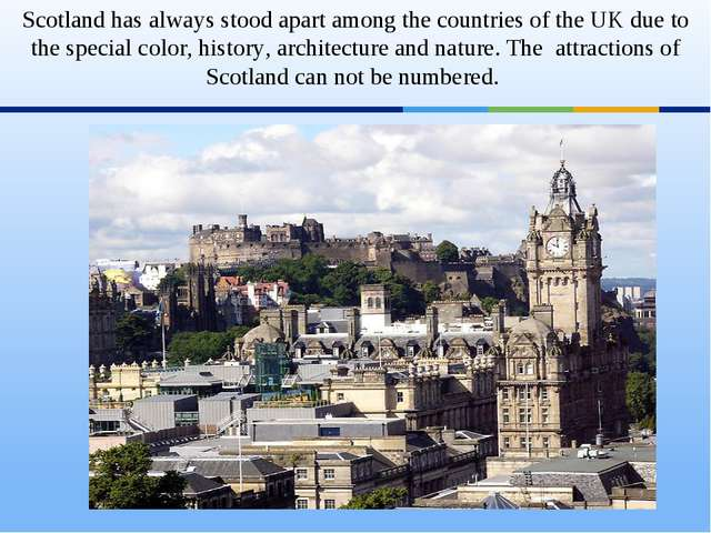 Scotland has always stood apart among the countries of the UK due to the spe...