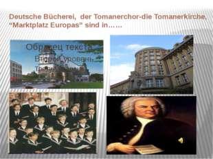 """Deutsche Bücherei, der Tomanerchor-die Tomanerkirche, """"Marktplatz Europas"""" si"""
