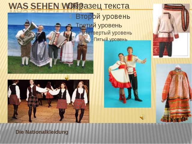Die Nationalkleidung
