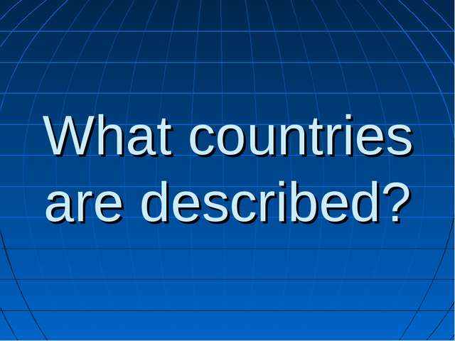 What countries are described?