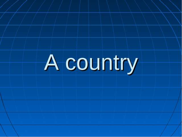 A country