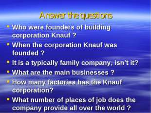 Answer the questions Who were founders of building corporation Knauf ? When t