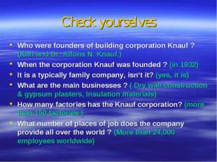 Check yourselves Who were founders of building corporation Knauf ? (Karl and