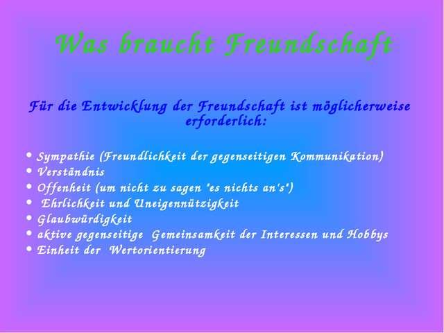 Was braucht Freundschaft Für die Entwicklung der Freundschaft ist möglicherwe...