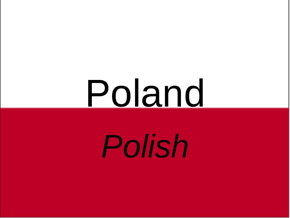 Poland Polish