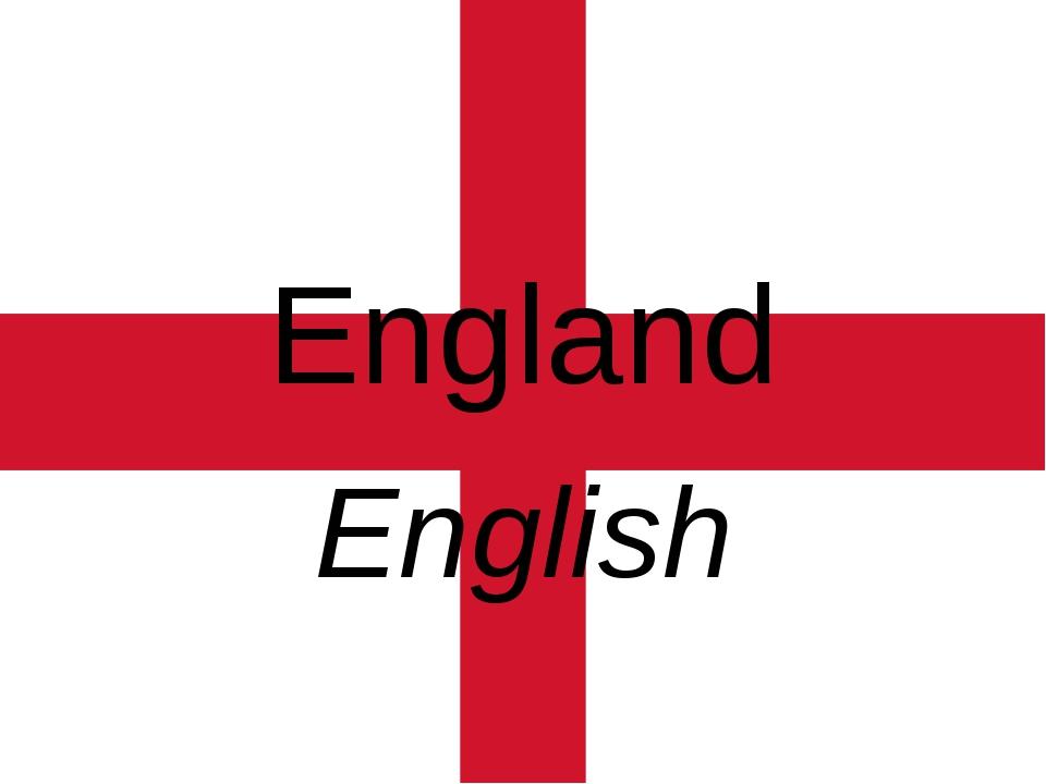 England English