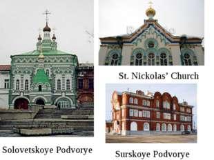 Solovetskoye Podvorye St. Nickolas' Church Surskoye Podvorye