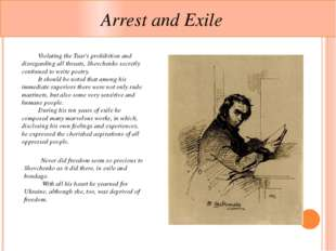 Arrest and Exile 	Violating the Tsar's prohibition and disregarding all thre