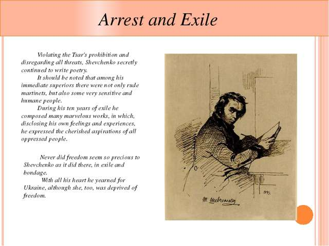 Arrest and Exile 	Violating the Tsar's prohibition and disregarding all thre...
