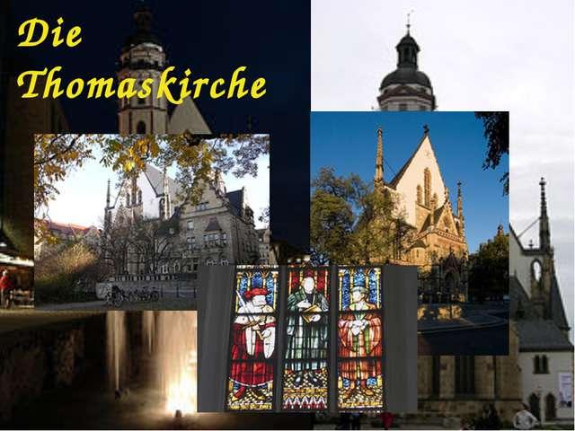 Die Thomaskirche