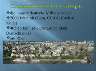 die jüngste deutsche Millionenstadt 2000 Jahre alt (Cöln, CCAA, Coellen, Köll