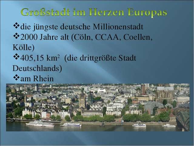 die jüngste deutsche Millionenstadt 2000 Jahre alt (Cöln, CCAA, Coellen, Köll...