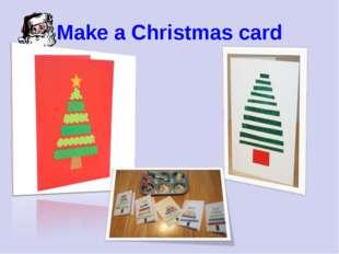 Make a Christmas card