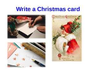 Write a Christmas card