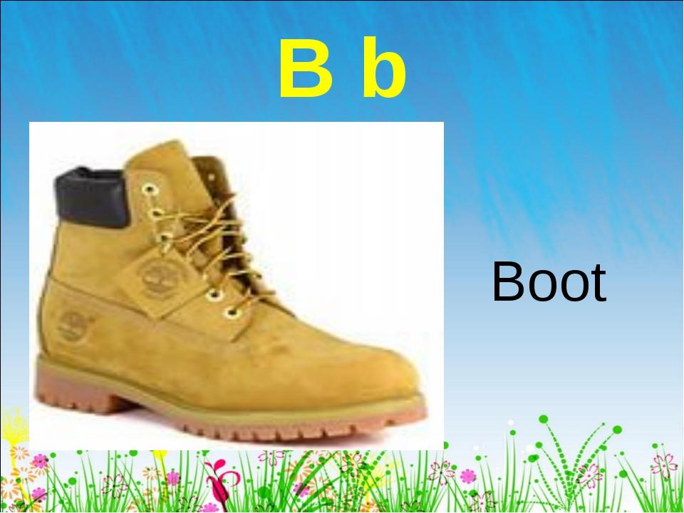 B b Boot