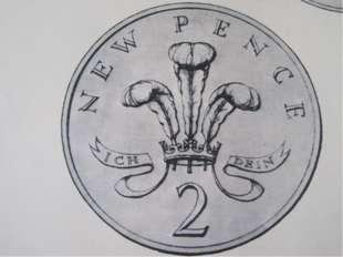 The new 2 pence coin The Prince of Wales was the source of the motif of the f