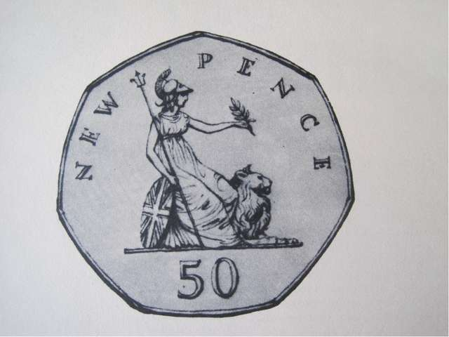 The new 50 pence coin Britannia is on it. She has got an olive branch, triden...