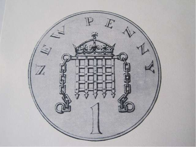 One penny The portcullis on the new penny was originally an emblem of the Tud...