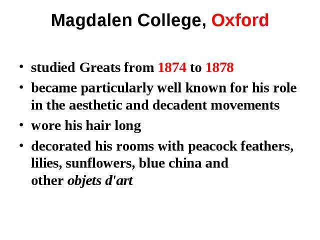 Magdalen College, Oxford studiedGreatsfrom 1874 to 1878 became particularly...