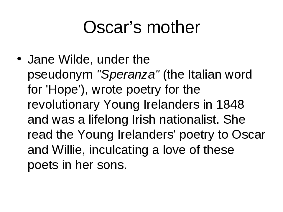 "Oscar's mother Jane Wilde, under the pseudonym""Speranza""(the Italian word f..."