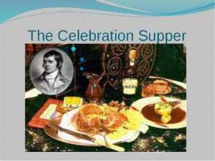 The Celebration Supper