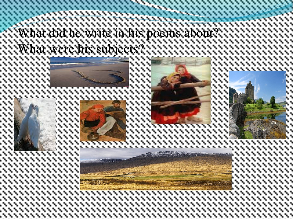 What did he write in his poems about? What were his subjects?